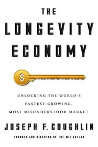 The Longevity Economy book summary