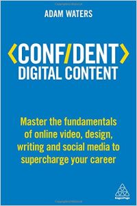 Confident Digital Content book summary