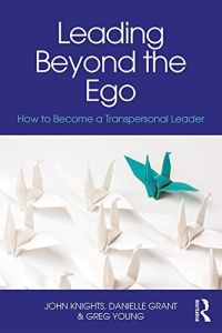 Leading Beyond the Ego book summary