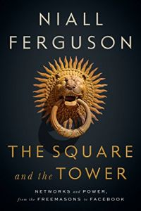 The Square and the Tower book summary