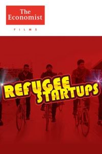 The Rise of the Refugee Startup summary