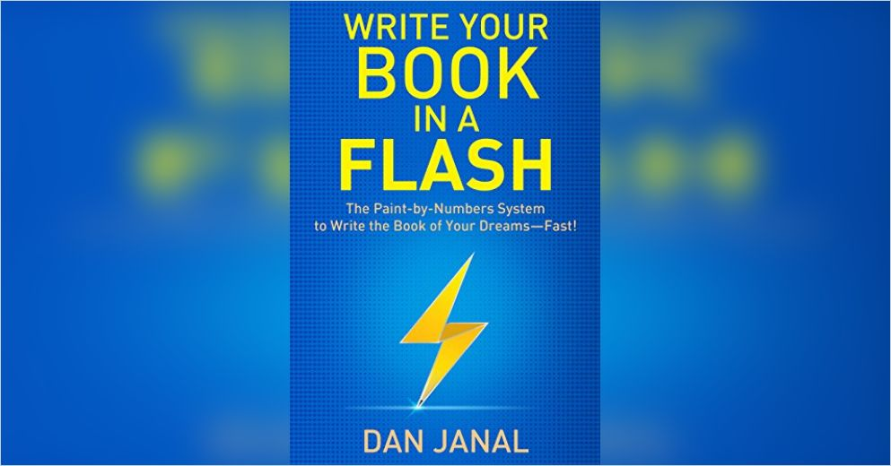 Write Your Book in a Flash Free Summary by Dan Janal