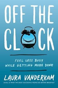 Off the Clock book summary