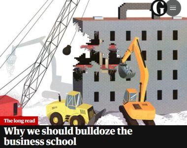 Why We Should Bulldoze the Business School summary