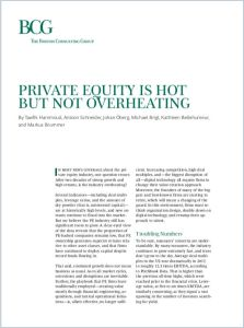 Private Equity Is Hot but Not Overheating