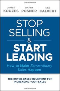 Stop Selling and Start Leading book summary