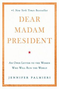 Dear Madam President book summary