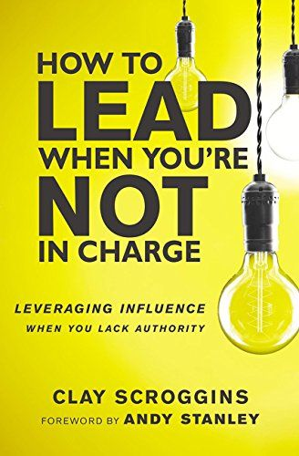 Image of: How to Lead When You're Not in Charge