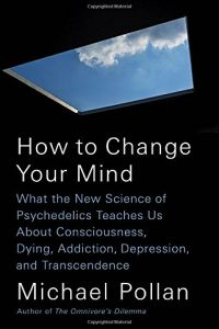 How to Change Your Mind book summary