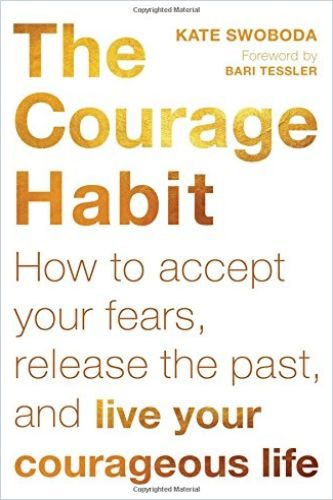 Image of: The Courage Habit
