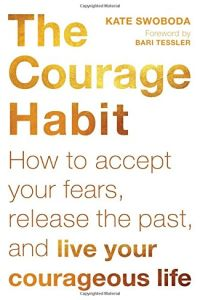 The Courage Habit book summary