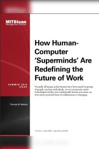 How Human-Computer 'Superminds' Are Redefining the Future of Work summary