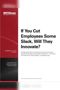 If You Cut Employees Some Slack, Will They Innovate? summary