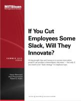 If You Cut Employees Some Slack, Will They Innovate?