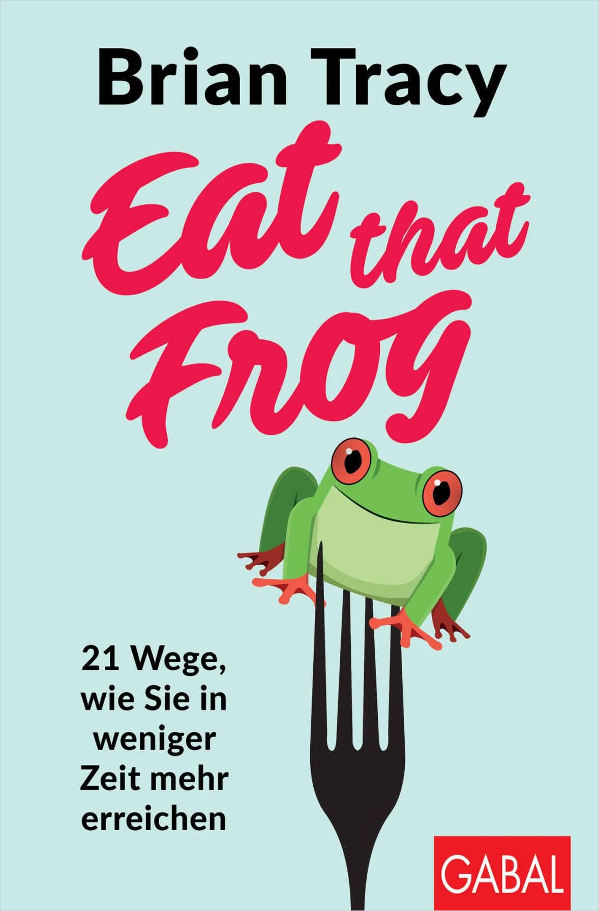 Image of: Eat that frog