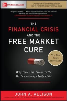 Image of: The Financial Crisis and the Free Market Cure