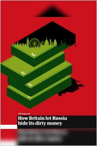 How Britain Let Russia Hide Its Dirty Money summary