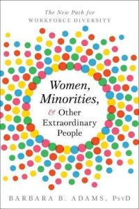 Women, Minorities, & Other Extraordinary People book summary