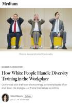 How White People Handle Diversity Training in the Workplace
