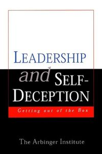 Leadership and Self-Deception book summary