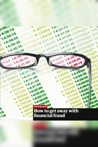 How to Get Away with Financial Fraud summary