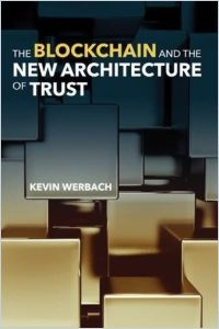 The Blockchain and the New Architecture of Trust book summary