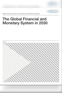 The Global Financial and Monetary System in 2030 summary