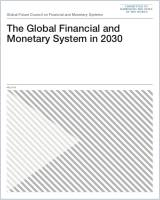 The Global Financial and Monetary System in 2030