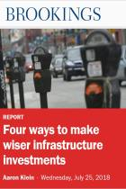 Four Ways to Make Wiser Infrastructure Investments