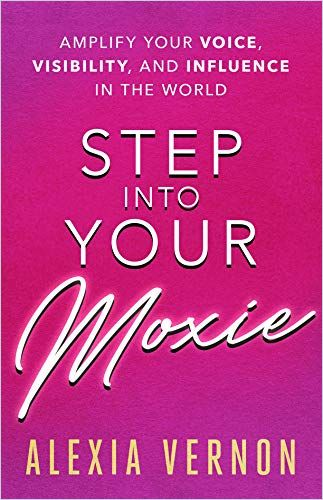 Image of: Step into Your Moxie