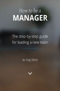 How to Be a Manager summary