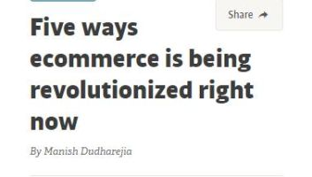 Five Ways Ecommerce Is Being Revolutionized Right Now