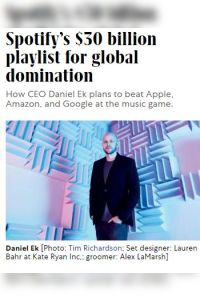 Spotify's $30 Billion Playlist for Global Domination summary