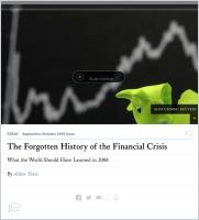 The Forgotten History of the Financial Crisis