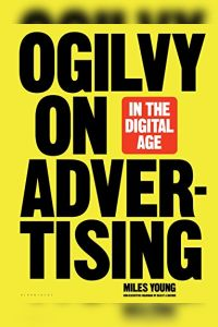 Ogilvy on Advertising in the Digital Age book summary