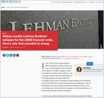 History Credits Lehman Brothers' Collapse for the 2008 Financial Crisis. Here's Why That Narrative is Wrong.