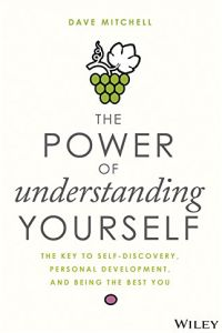 The Power of Understanding Yourself book summary