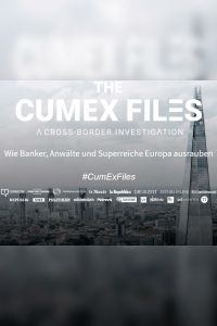 The CumEx Files – A Cross-Border Investigation Zusammenfassung