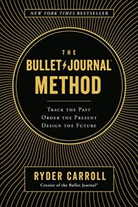 The Bullet Journal Method book summary