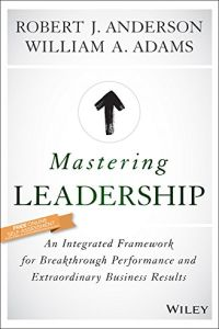 Mastering Leadership book summary