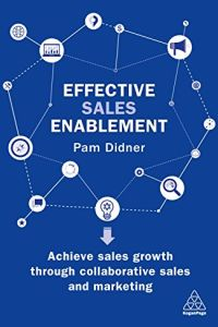 Effective Sales Enablement book summary