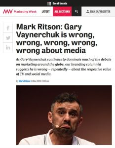 Gary Vaynerchuk Is Wrong, Wrong, Wrong, Wrong, Wrong About Media