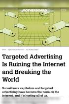 Targeted Advertising Is Ruining the Internet and Breaking the World