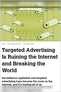 Targeted Advertising Is Ruining the Internet and Breaking the World summary