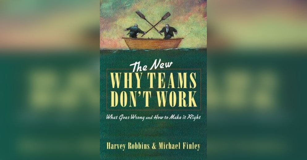 why work teams dont work Publication date: may 01, 2009 this article includes a one-page preview that quickly summarizes the key ideas and provides an overview of how the concepts work in.
