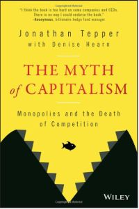 The Myth of Capitalism book summary