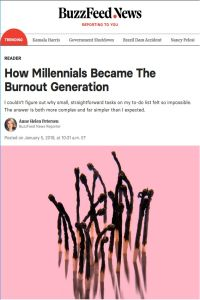 How Millennials Became the Burnout Generation summary