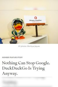 Nothing Can Stop Google. DuckDuckGo Is Trying Anyway. summary