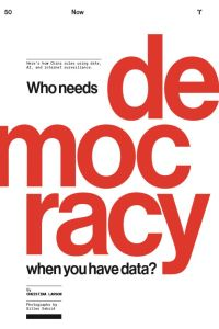 Who Needs Democracy When You Have Data? summary