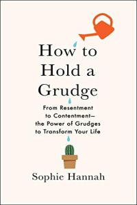 How to Hold a Grudge book summary